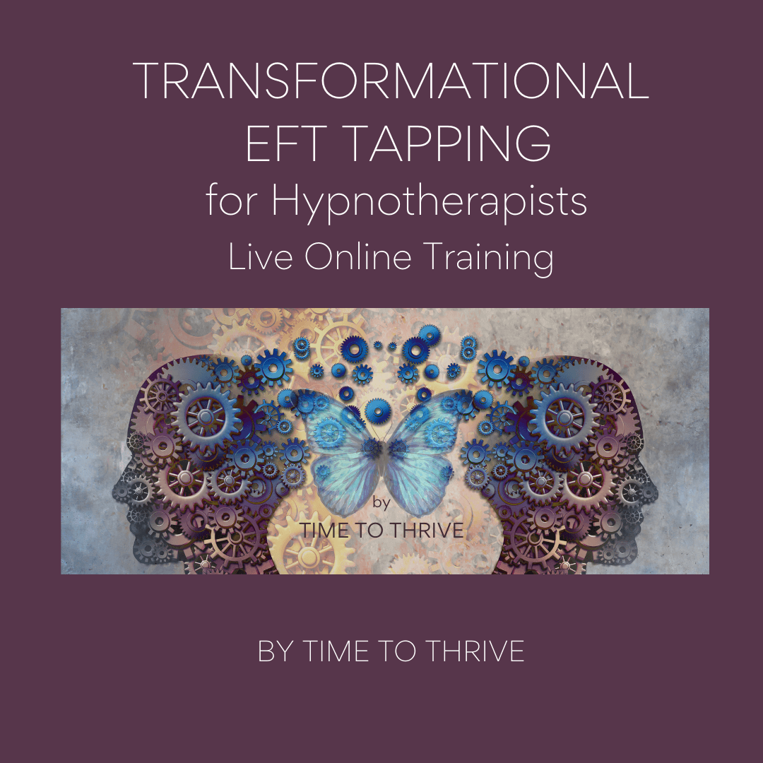 Time To Thrive - TRANSFORMATIONAL EFT