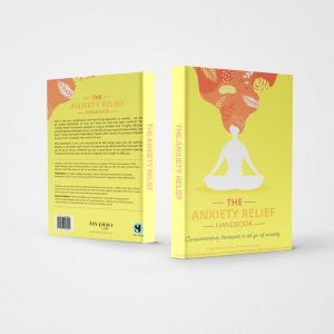 The Anxiety Relief Handbook